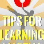 Learn how to learn Martial Arts