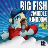 Big Fish in the Middle Kingdom Podcast