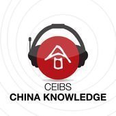 The CEIBS China Knowledge Podcast