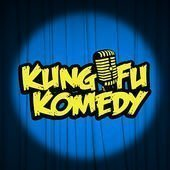 The Kung Fu Komedy Podcast