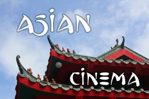 Asian Cinema Podcasts