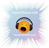 The Learn Chinese Podcast by Visual Mandarin