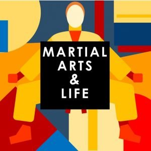 Martial Arts & Life Podcast | Martial Arts Podcast